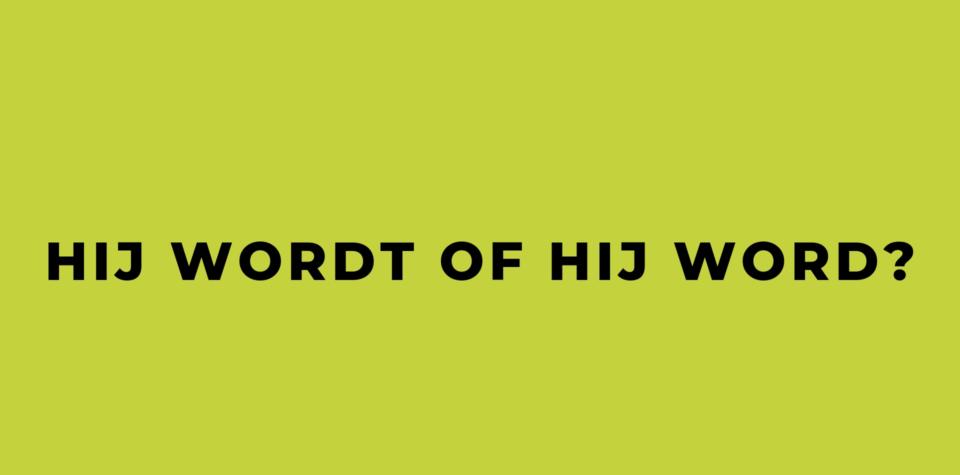 HIJ WORDT OF HIJ WORD_